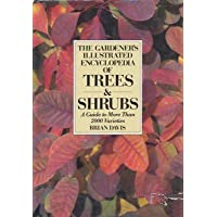 The Gardener's Illustrated Encyclopedia of Trees And Shrubs: A Guide to More Than 2000 Varieties