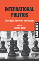 International Politics: Concepts, Theories and Issues Front Cover