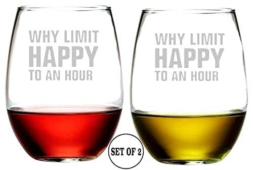 "Why Limit Happy To An Hour Stemless Wine Glasses | Etched Engraved | Perfect Fun Handmade Present for Everyone | Lead Free | Dishwasher Safe | Set of 2 | 4.25"" High x 3.5"" Wide 