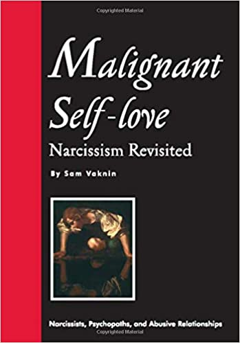 Malignant Self Love Narcissism Revisited Sam Vaknin Lidija
