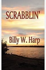 Scrabblin' by Billy W. Harp (2011-10-01) Paperback