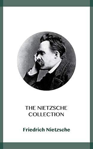 The Nietzsche Collection (English Edition)