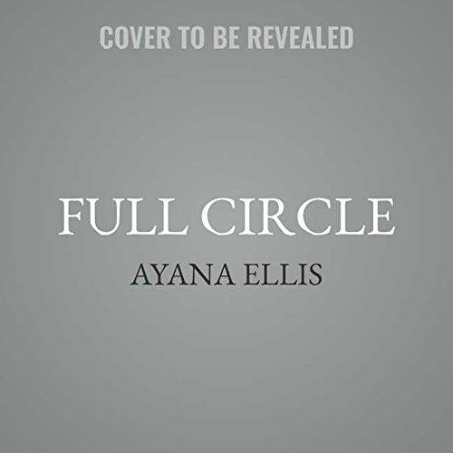 Full Circle: Library Edition by Blackstone Pub