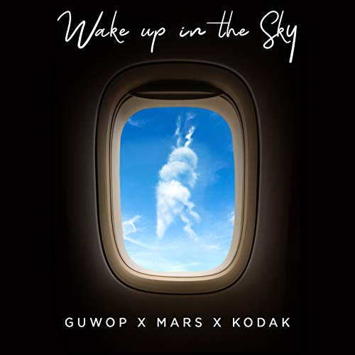 Wake Up in the Sky [Explicit]