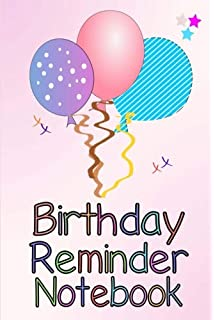 Birthday Reminder Notebook Month By Diary For Recording Birthdays And Anniversaries