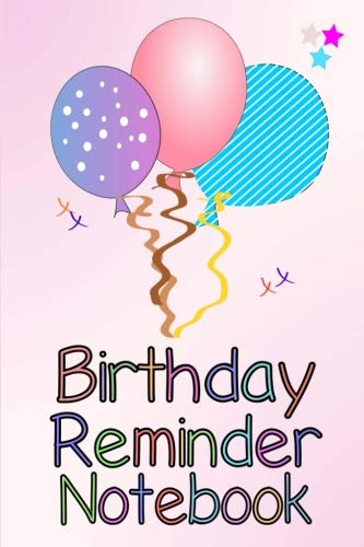 Birthday Record - Birthday Reminder Notebook: Month by month diary for recording birthdays and anniversaries