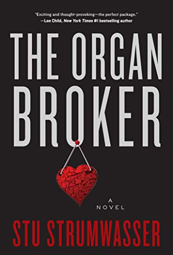 The Organ Broker: A Novel (Thrive Market Best Sellers)