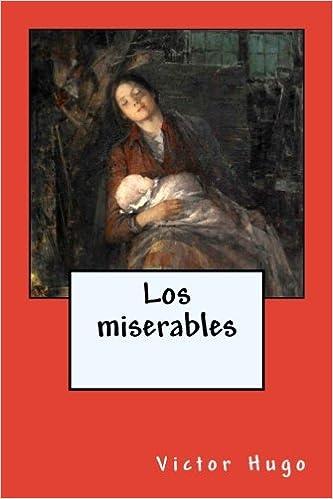 Los miserables (Spanish Edition): Victor Hugo, JM Tues: 9781987549805: Amazon.com: Books