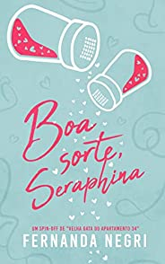 """Boa Sorte, Seraphina: Um Spin-Off de """"Velha Gata do Apartament"""