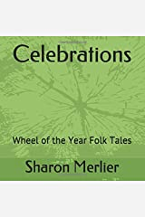 Celebrations: Wheel of the Year Folk Tales Paperback