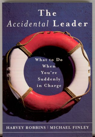 Download Accidental Leader, The - What to Do When You're Suddenly in Charge ebook