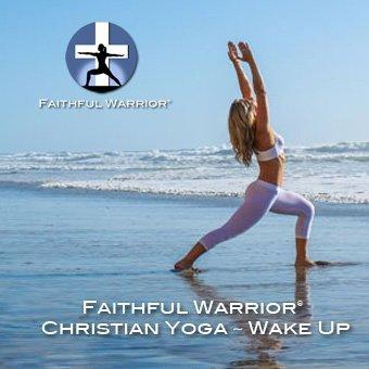 Amazon.com: Faithful Warriors Christian Yoga - Wake Up by ...