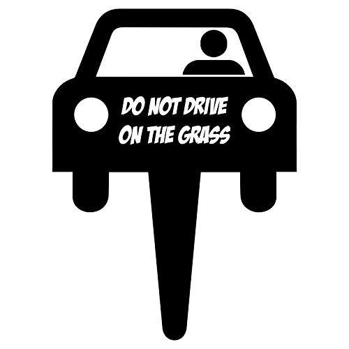 iCandy Products Inc Do Not Drive On Grass Sign Car Lawn Don't Driving Signs 14x18 - ()