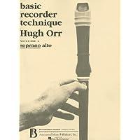 Basic Recorder Technique, Vol. 2: Soprano Alto