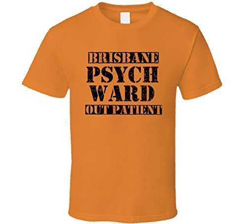 Brisbane California Psych Ward Funny Halloween City Costume T Shirt L Orange -