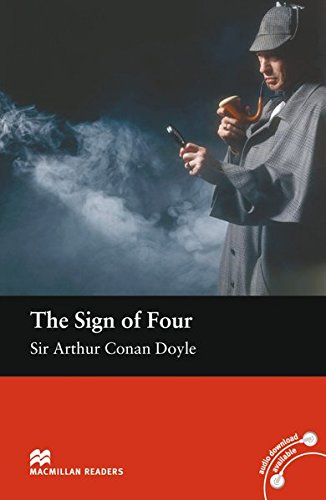 The Sign of Four: Lektüre (ohne Audio-CDs) (Macmillan Readers)
