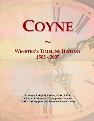 Coyne: Webster's Timeline History, 1505 - 2007