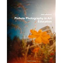 Pinhole Photography in Art Education