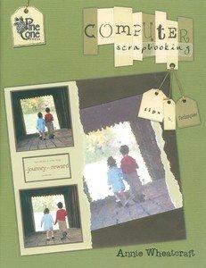 Scrapbooking Pinecones - Pinecone Press Pinecone Press Books, Computer Scrapbook Tips/Techniques