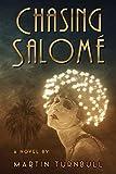Chasing Salomé: A Novel of 1920s Hollywood
