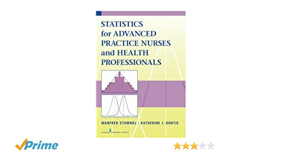 Statistics for advanced practice nurses and health professionals statistics for advanced practice nurses and health professionals 9780826198242 medicine health science books amazon fandeluxe Image collections