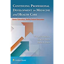 Continuing Professional Development in Medicine and Health Care: Better Education, Better Patient Outcomes (English Edition)