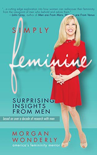 Simply Feminine: Surprising Insights from -