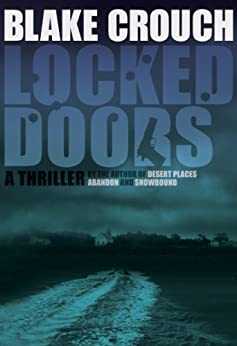 Locked Doors (Andrew Z. Thomas/Luther Kite Series Book 2) by [Crouch, Blake]
