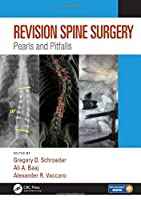 Revision Spine Surgery: Pearls and Pitfalls Front Cover