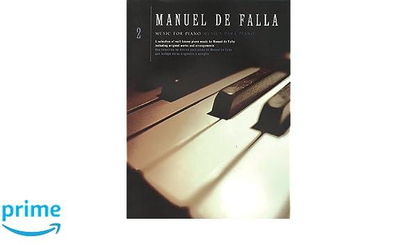 Manuel De Falla: Music For Piano Volume 2: Amazon.es: Manuel De Falla: Libros en idiomas extranjeros