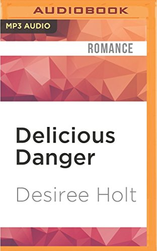 Delicious Danger (Phoenix Agency) by Audible Studios on Brilliance Audio