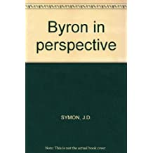 BYRON IN PERSPECTIVE
