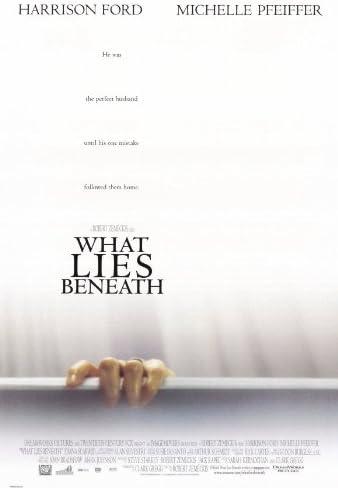 Amazon.com: What Lies Beneath Movie Poster (27 x 40 Inches - 69cm x 102cm)  (2000) -(Harrison Ford)(Michelle Pfeiffer)(Diana Scarwid)(Joe Morton)(James  Remar)(Miranda Otto): Prints: Posters & Prints