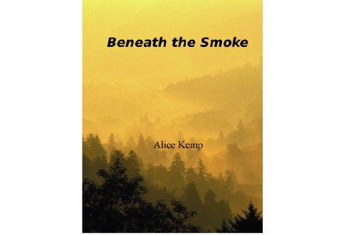 Beneath the Smoke