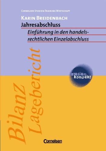 studium kompakt - Cornelsen Studien-Training Wirtschaft: Jahresabschluss: Einführung in den handelsrechtlichen Einzelabschluss. Studienbuch