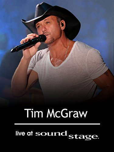 Tim Mcgraw - Live at Soundstage