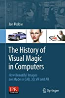 The History of Visual Magic in Computers Front Cover
