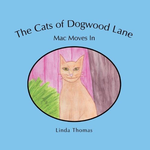 Dogwood Lane - The Cats of Dogwood Lane: Mac Moves in