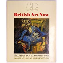 British Art Now by Tony; Kitaj, R.B.; Auerbach, Frank Cragg (1989-02-03)