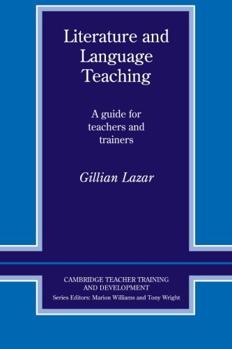 - Literature and Language Teaching: A Guide For Teachers And Trainers (Cambridge Teacher Training and Development)