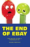 The End of Ebay, Michael Marcovici, 1439221057