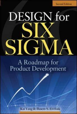 [Design for Six Sigma: A Roadmap for Product Development] (By: Kai Yang) [published: September, 2008] thumbnail