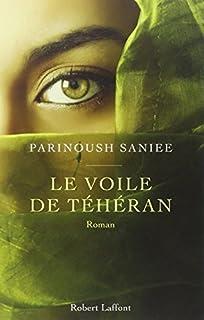 Le voile de Téhéran, Saniee, Parinoush