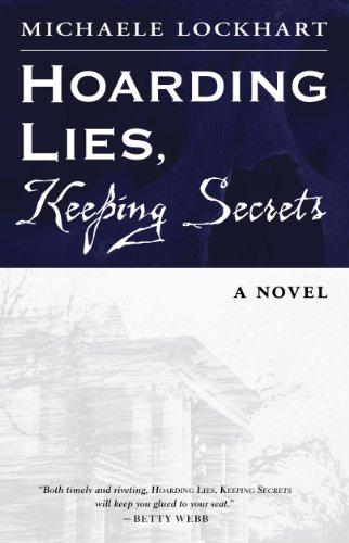 Hoarding Lies, Keeping Secrets