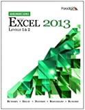 Benchmark Series: Microsoft Excel 2013 Levels 1 and 2 [Text Only], , 0763853461
