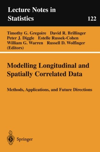 Modelling Longitudinal and Spatially Correlated Data (Lecture Notes in Statistics 122)