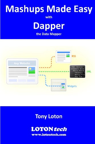 Mashups Made Easy with Dapper: the Data Mapper