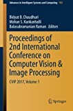 img - for Proceedings of 2nd International Conference on Computer Vision & Image Processing: CVIP 2017, Volume 1 (Advances in Intelligent Systems and Computing) book / textbook / text book