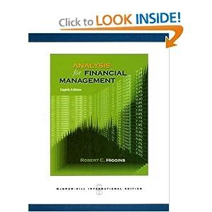 Analysis for Financial Management Robert C. Higgins