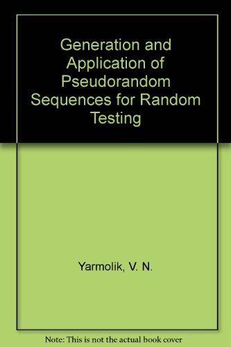 Generation and Application of Pseudorandom Sequences for Random Testing